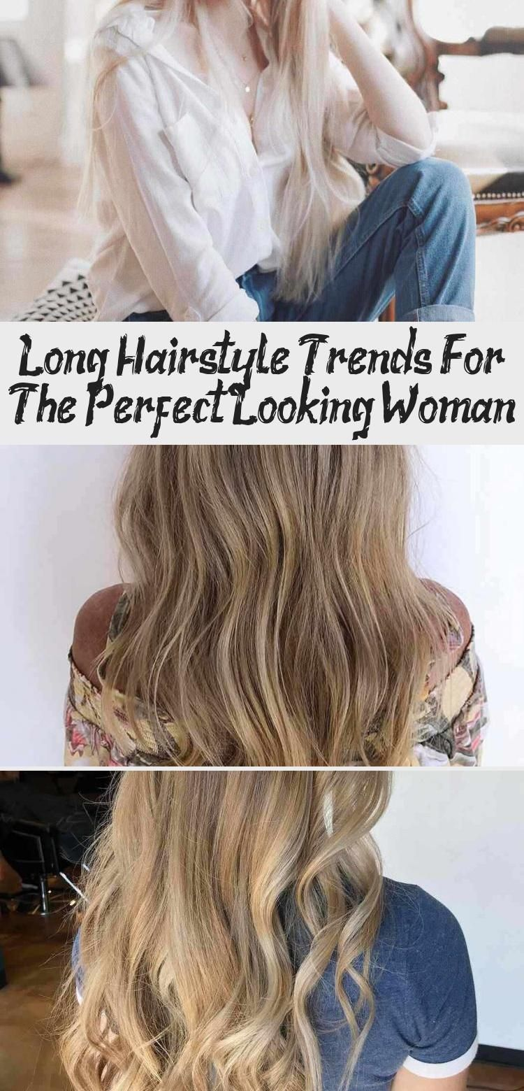 Long Hairstyle Trends For The Perfect Looking Woman Longhaircuts Longhairstyles Trendy Hairstyles Hairstyles Long Hair Styles Hair Trends Hair Styles