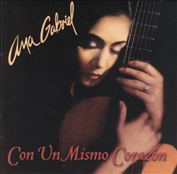 Listening To Ana Gabriel Con Un Mismo Corazon On Torch Music