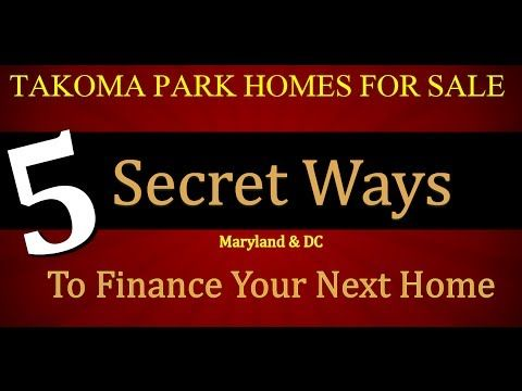 Takoma Park Homes For Sale Secret Ways To Finance A Home People