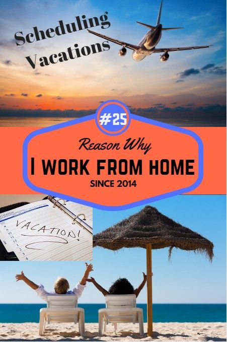 Just One More Great Reason To Work For Yourself I Can Plan A Vacation Based On My Own Schedule Dont Have With Boss Or Co Workers And Be