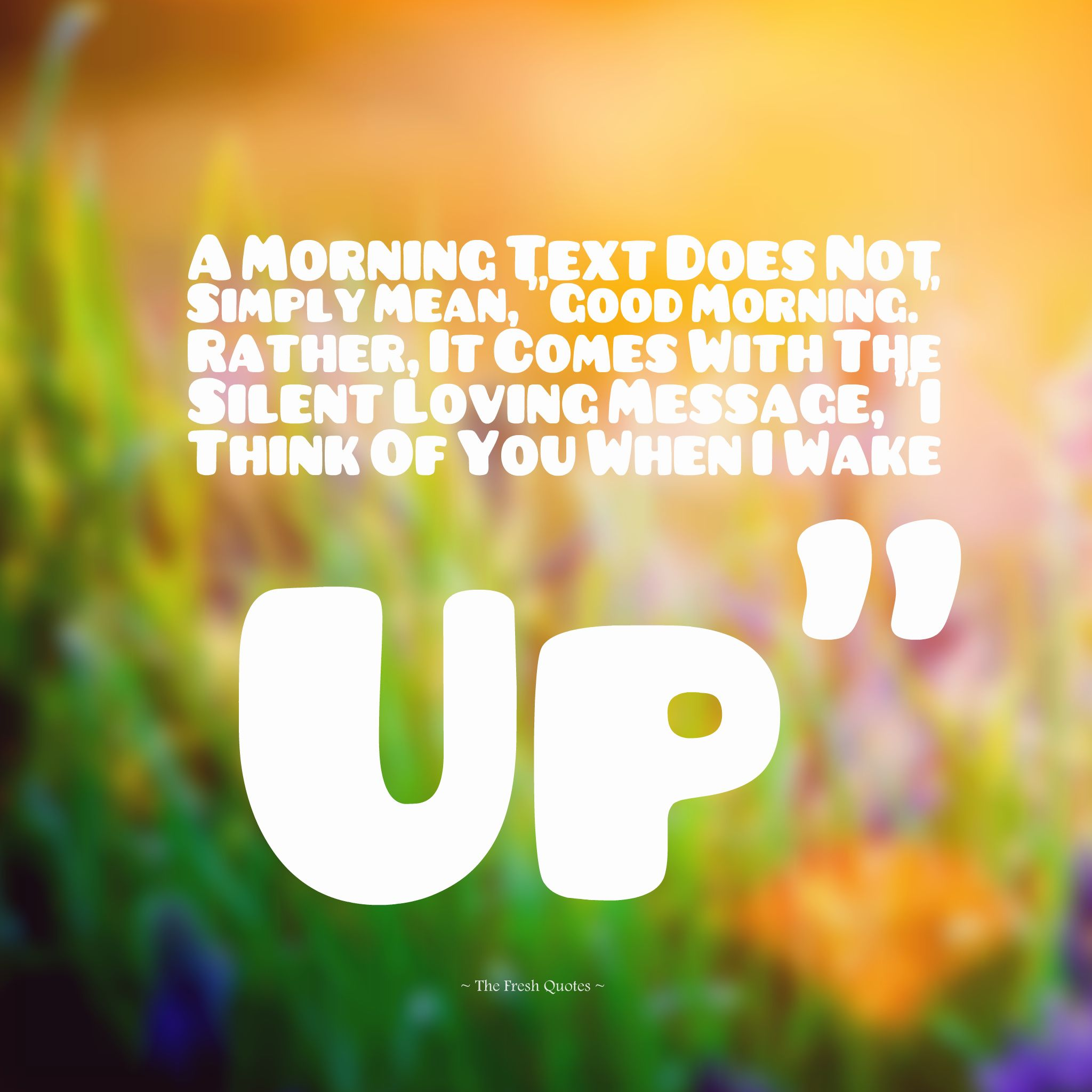 Good Morning Cutie Text : A morning text does not simply mean good rather
