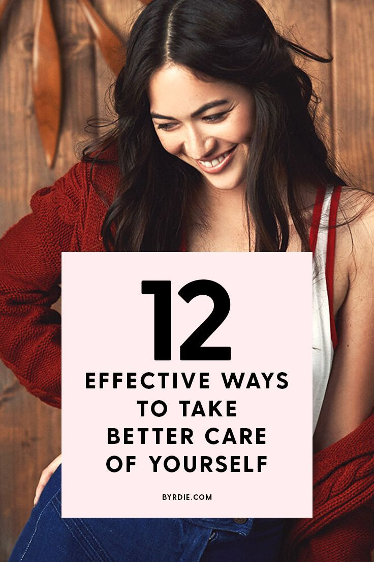 12 Small But Effective Ways to Take Better Care of Yourself in 2019