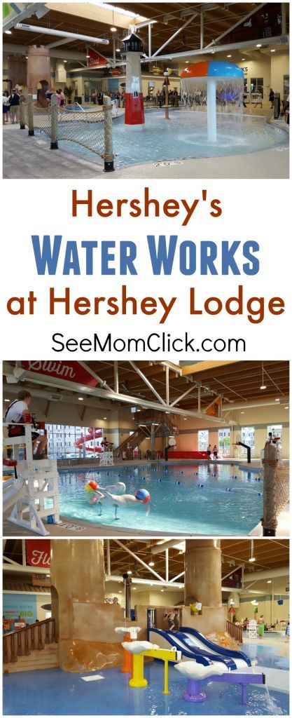 Hershey S Water Works At Hershey Lodge See Mom Click Hershey