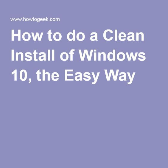 How to do a Clean Install of Windows 10 the Easy Way #windows10