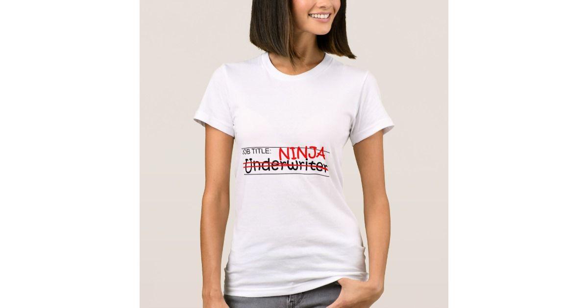 Job Title Ninja Underwriter T Shirt Zazzle Com Christmas Presents For Cats Shirts Funny Christmas Tree