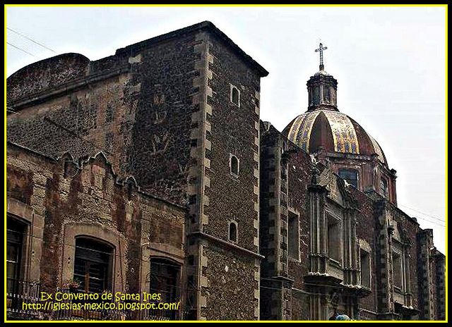 Ex Convento de Santa Inés (Cuauhtémoc) Ciudad de México. by Catedrales e Iglesias, via Flickr
