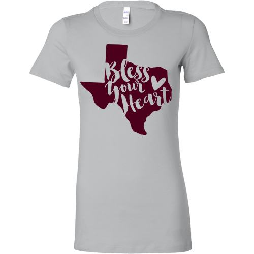 Bless Your Heart State of Texas Maroon T-Shirt Women's Slim Fit