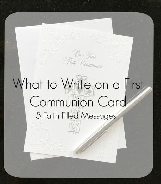 do you have trouble writing greeting card messages me too here are five faith filled messages for first holy communion cards for when inspiration is