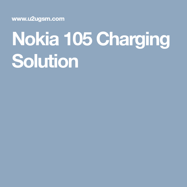 Nokia 105 Charging Solution