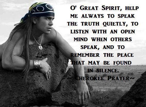 Cherokee Indian Quotes Custom Prayer  Tats  Pinterest  Native Americans American Indians And