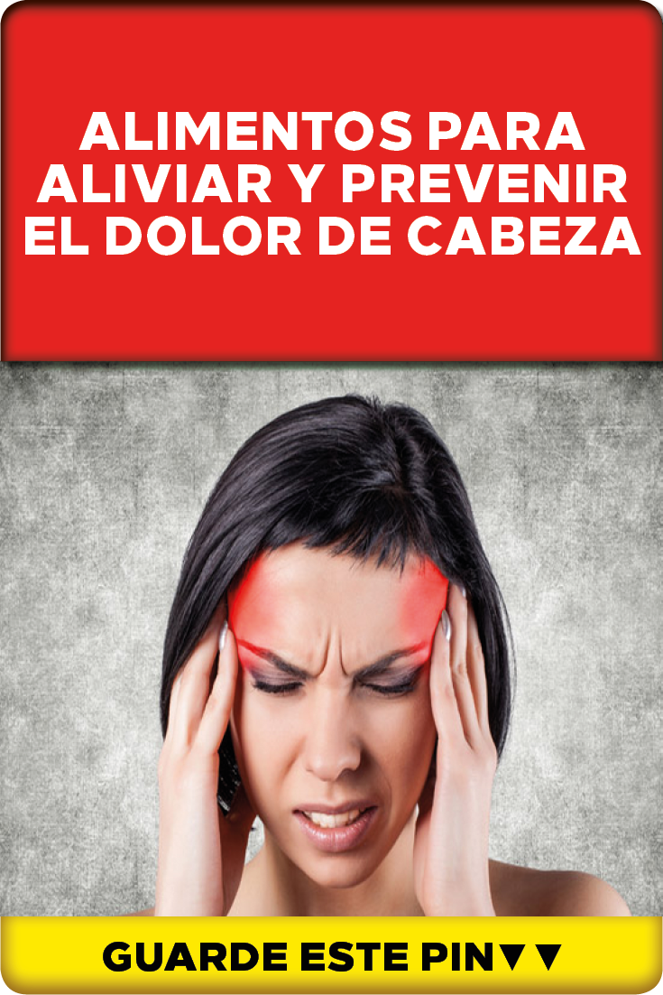 Como prevenir el dolor de cabeza remedios caseros