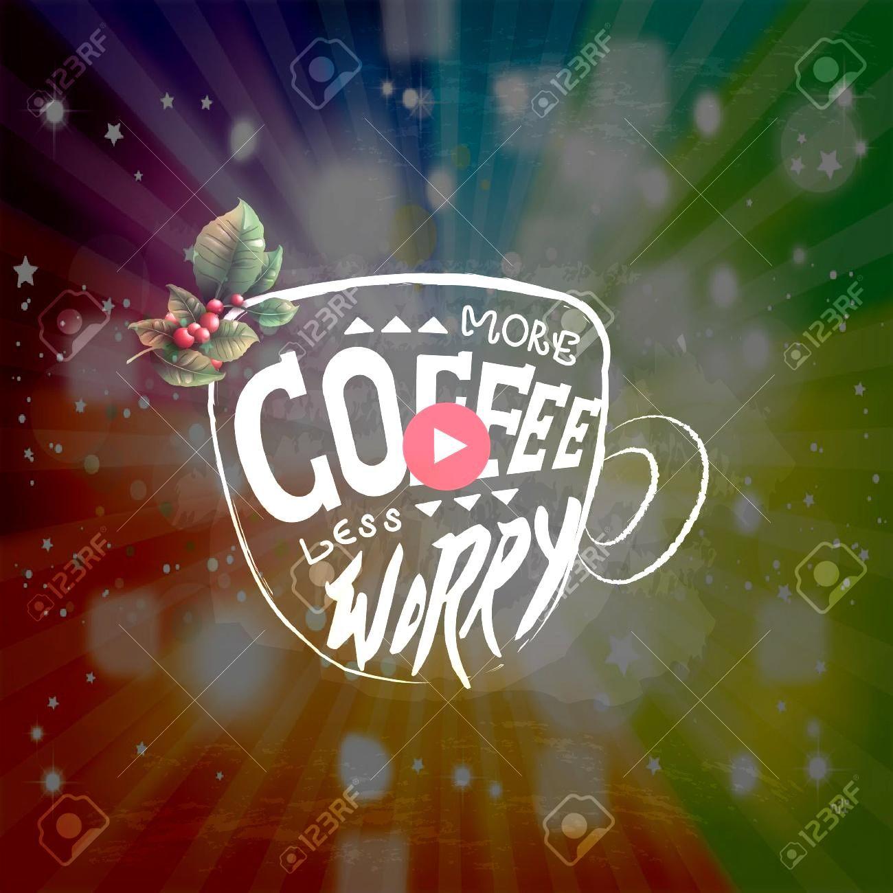 coffee less worry Illustration more coffee less worry Illustration  Buy Coffee Break Art by newburyboutique as a TShirt Classic TShirt Triblend TShirt Lightweight Hoodie...