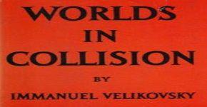 Worlds pdf collision velikovsky in immanuel