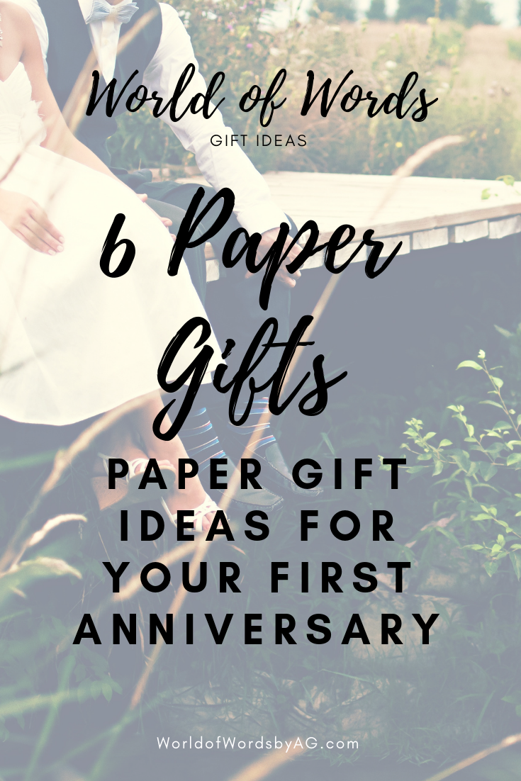 First Wedding Anniversary Handmade Paper Gift Ideas For Men And Women World Of Words By Alicia N Green First Wedding Anniversary Paper Gifts Anniversary Anniversary Ideas For Him