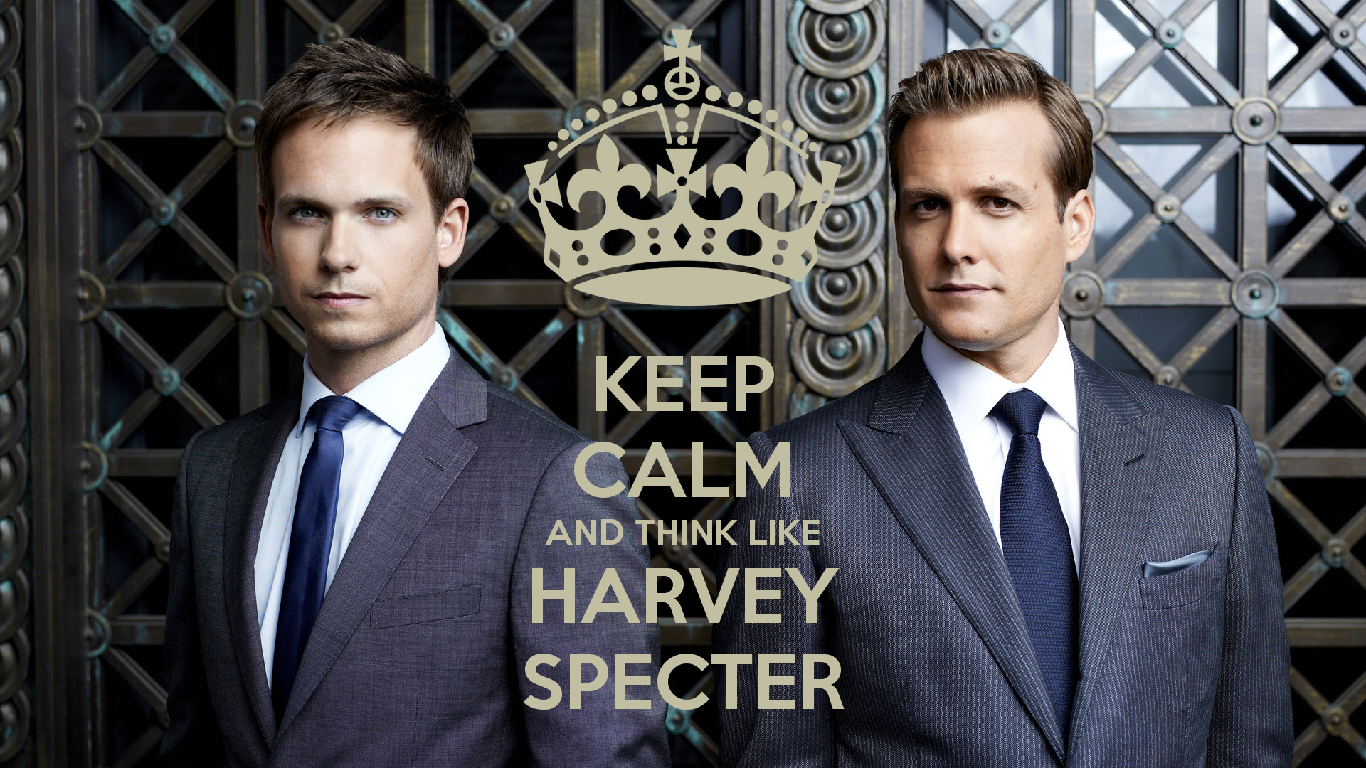 ♔ KEEP CALM AND THINK LIKE HARVEY SPECTER #SUITS | QUOTES: SUITS
