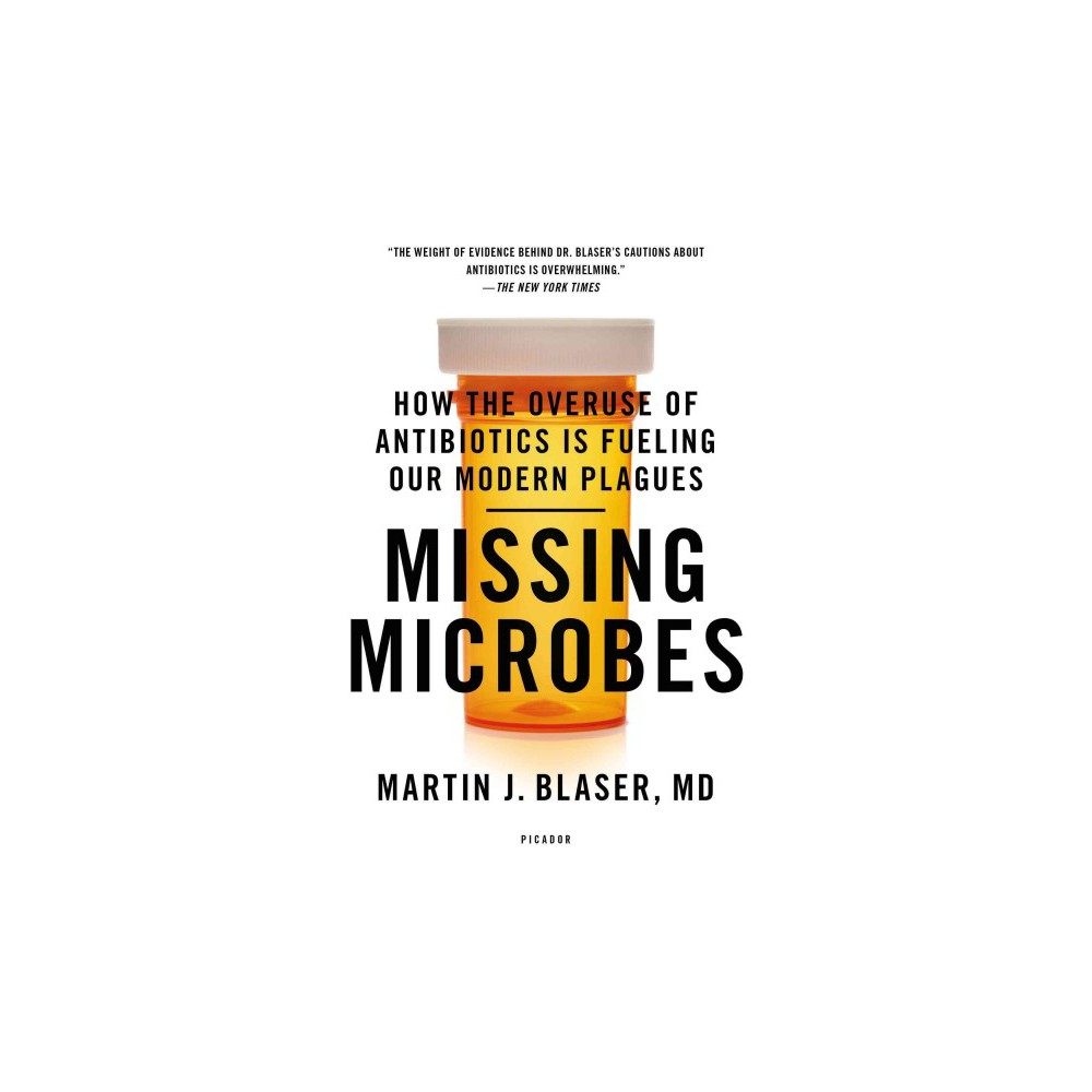 Missing Microbes Reprint Paperback Microbiome Antibiotic Science Books