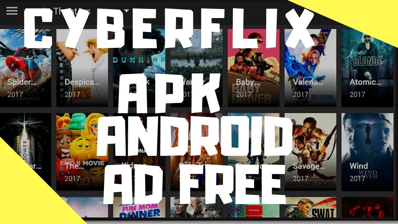CYBERFLIX APK MOVIES & TV AD FREE ANDROID Tv ads, Ads