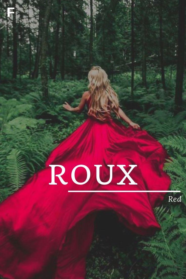 Roux, bedeutet rot, französische Namen, R Babynamen, R Babynamen, weibliche Namen, ... #babygirlnames