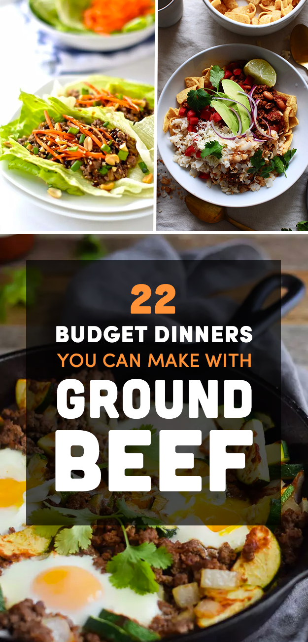 22 Cheap Dinner Ideas That Start With A Pound Of Ground Beef Dinner With Ground Beef Beef Dinner Meals To Make With Ground Beef