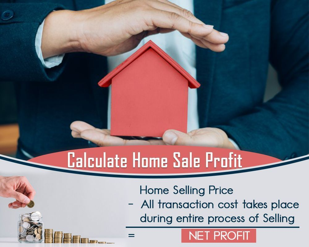 Calculate home sale profit in 2020 sell your house