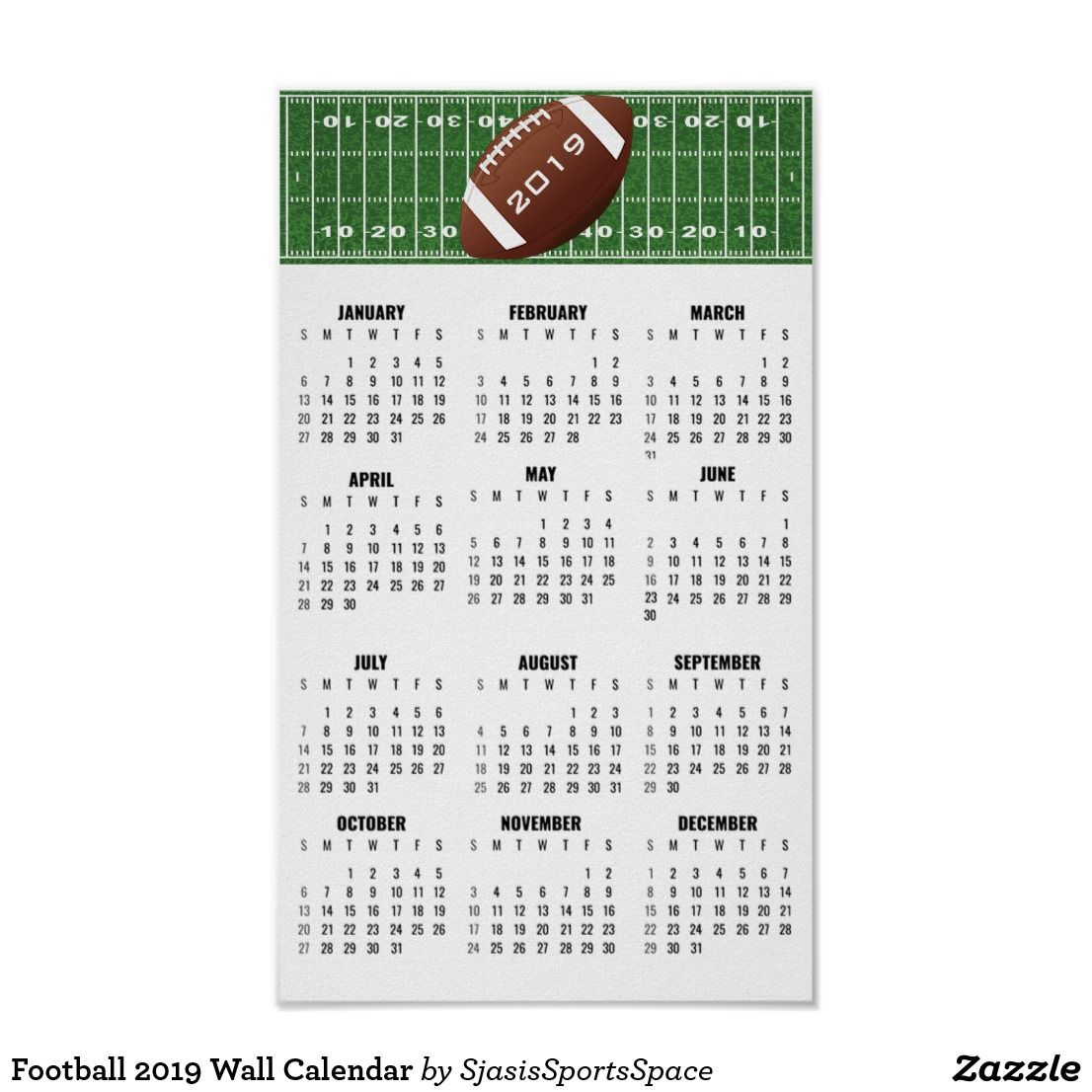 Football Calendar 2019 Football 2019 Wall Calendar Poster | Zazzle.| 2019 Calendars