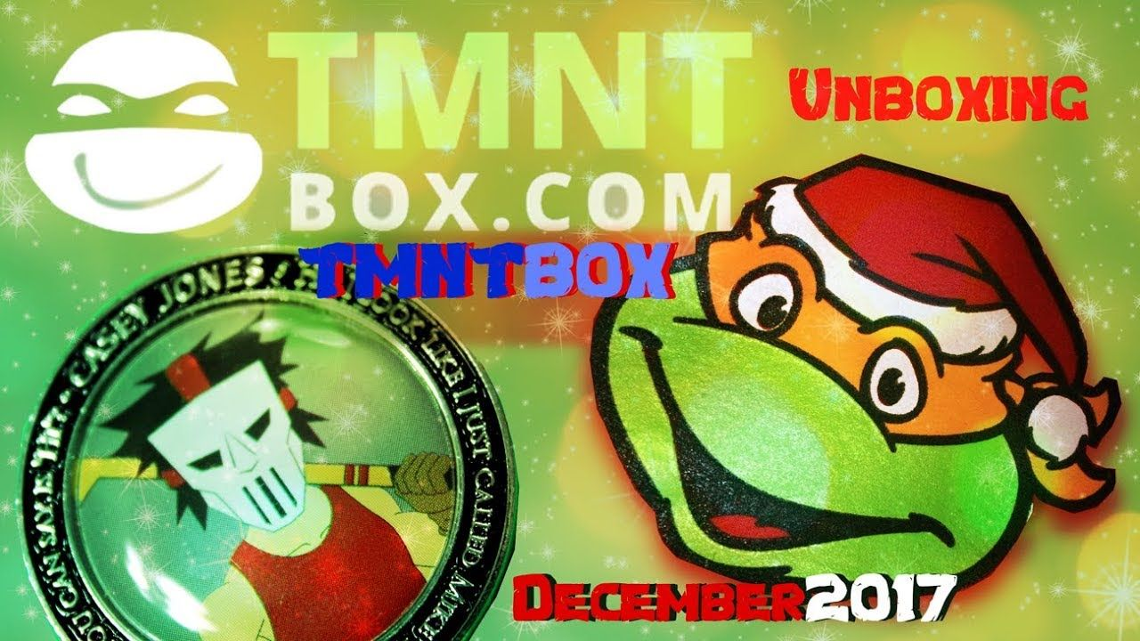 Christmas TMNT BOX Unboxing - December 2017 Ninja Turtles ...