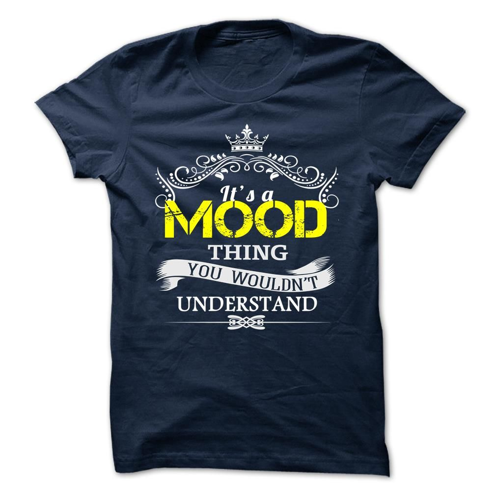 MOOD T-Shirts, Hoodies. Check Price Now ==▻… | Sunfrog Shirts ...
