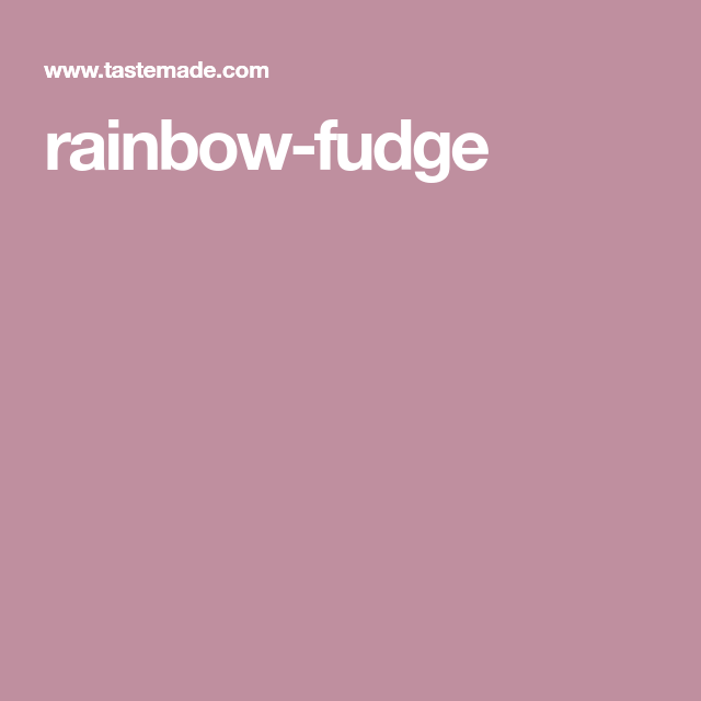 rainbow-fudge
