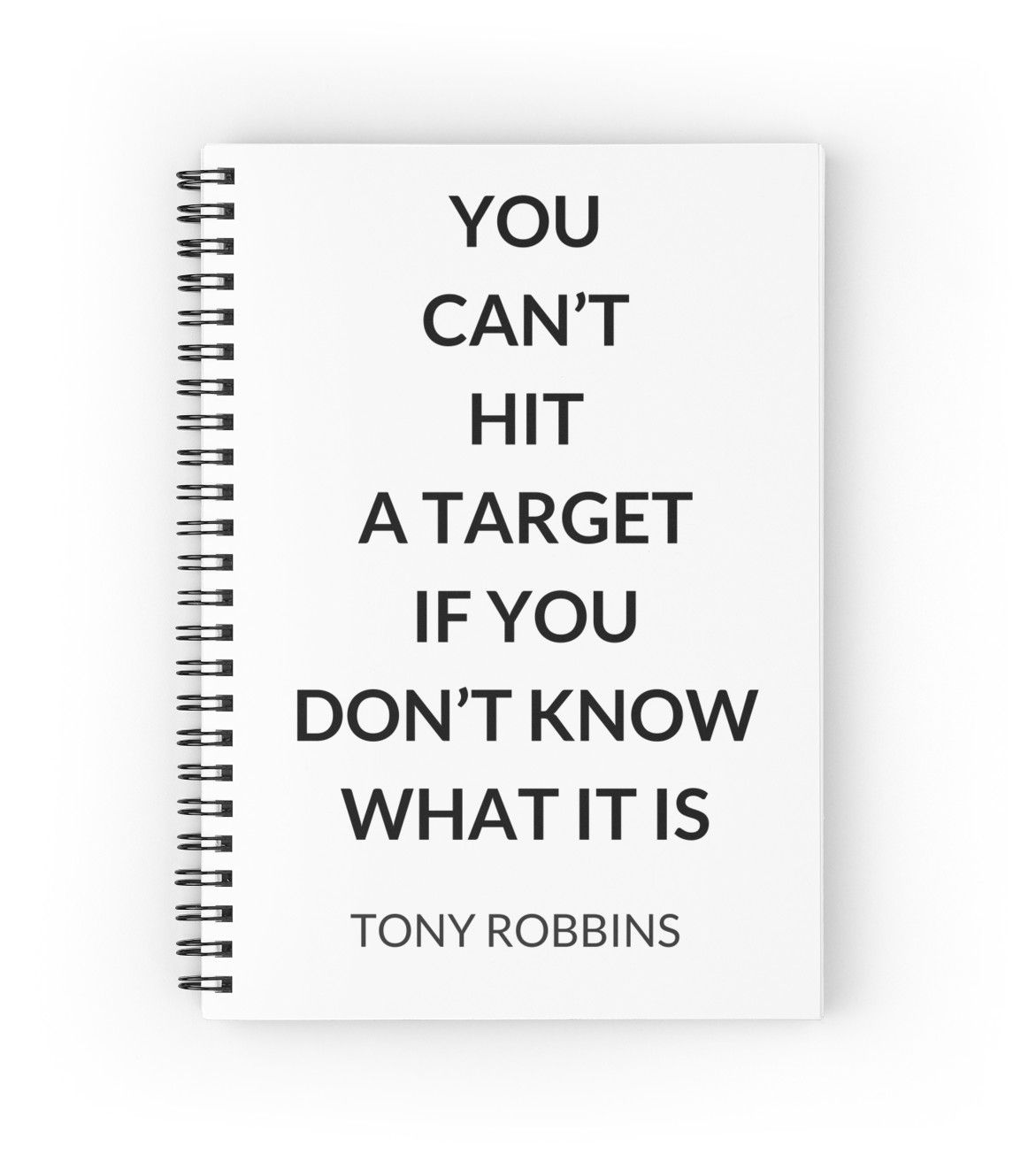 TONY ROBBINS QUOTE: YOU CAN'T HIT A TARGET IF YOU DON'T KNOW