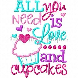 Download All You Need is Love and Cupcakes Applique - 5x7 | What's ...