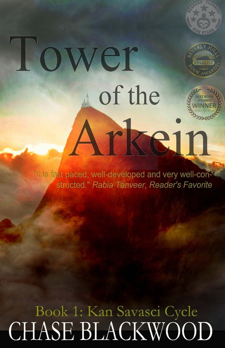Spotlight Tower Of The Arkein Book 2 Kan Savasci Cycle By Chase Blackwood What Is That Book About Books Book Awards Book Blog