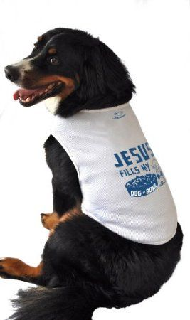 Amazon.com: Ruff Ruff and Meow Dog Tank Top, Jesus Fills My Dog Bowl, White, Extra-Large: Pet Supplies