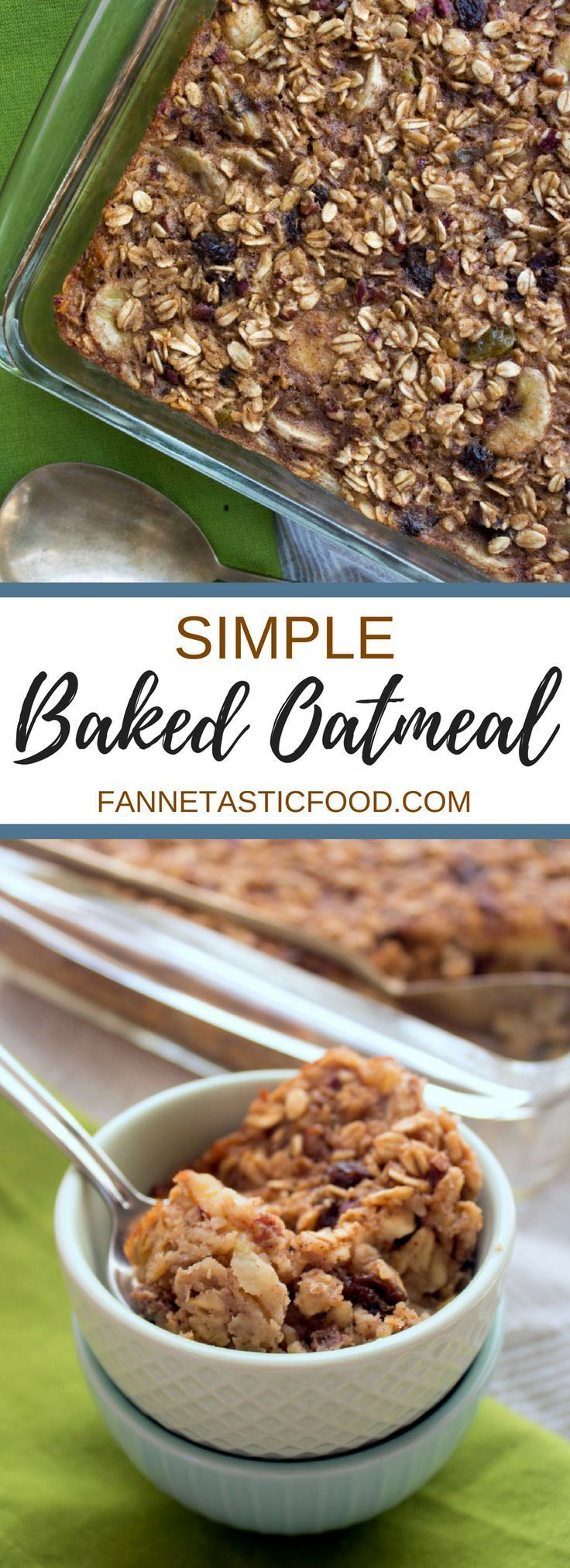 Simple Baked Oatmeal Recipe | Easy and Healthy -   18 healthy recipes Simple brunch food ideas