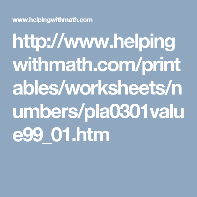 http://www.helpingwithmath.com/printables/worksheets/numbers ...