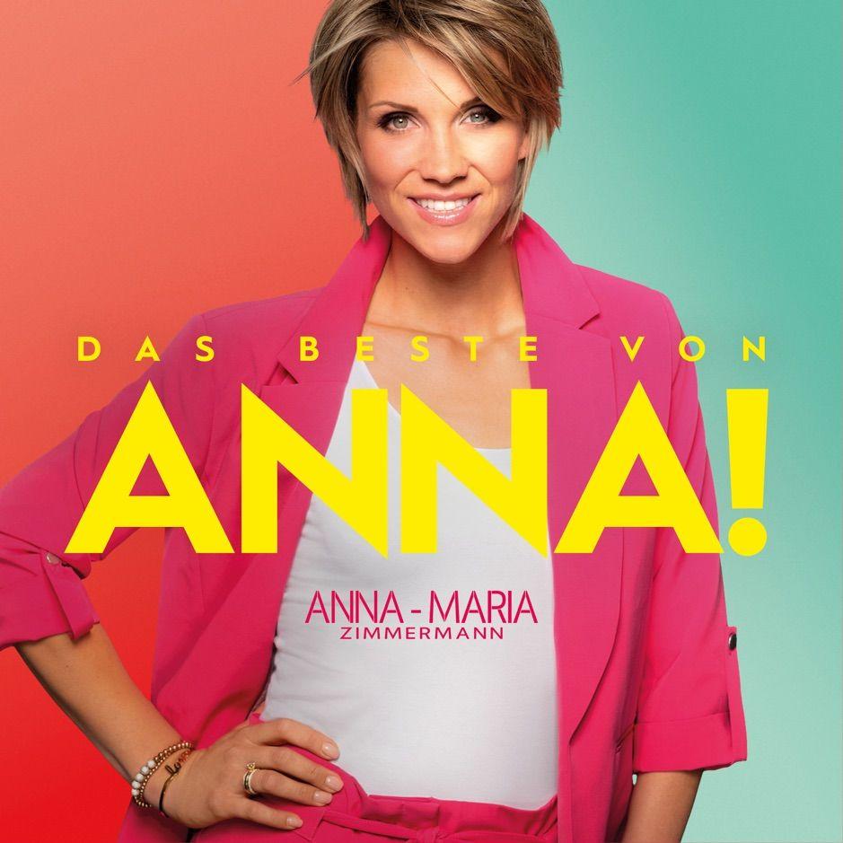 ?Das Beste von Anna! by Anna-Maria Zimmermann #, #