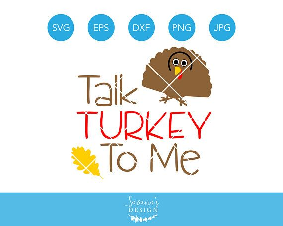 talk turkey to me svg turkey svg turkey cut file svg turkey