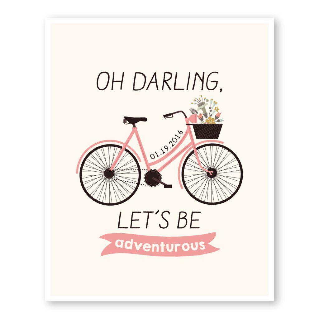 Oh Darling, Let\'s Be Adventurous Custom Bike Wedding Print ...
