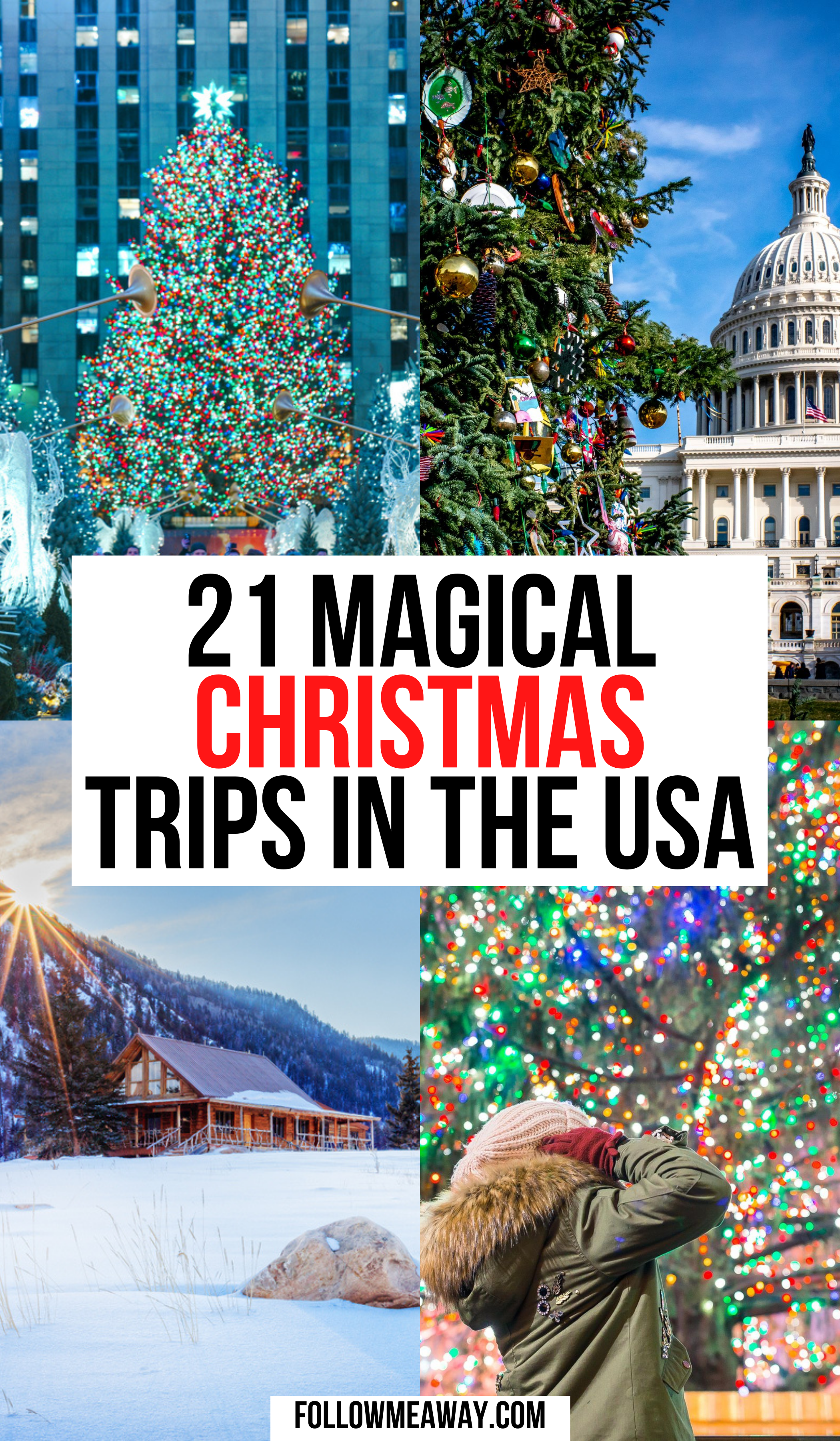 21 Festive Vacation Destinations For Christmas In The Usa Follow Me Away In 2020 Winter Travel Destinations Christmas Travel Destinations Christmas Travel