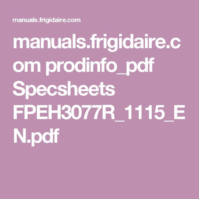 manuals.frigidaire.com prodinfo_pdf Specsheets FPEH3077R_1115_EN.pdf