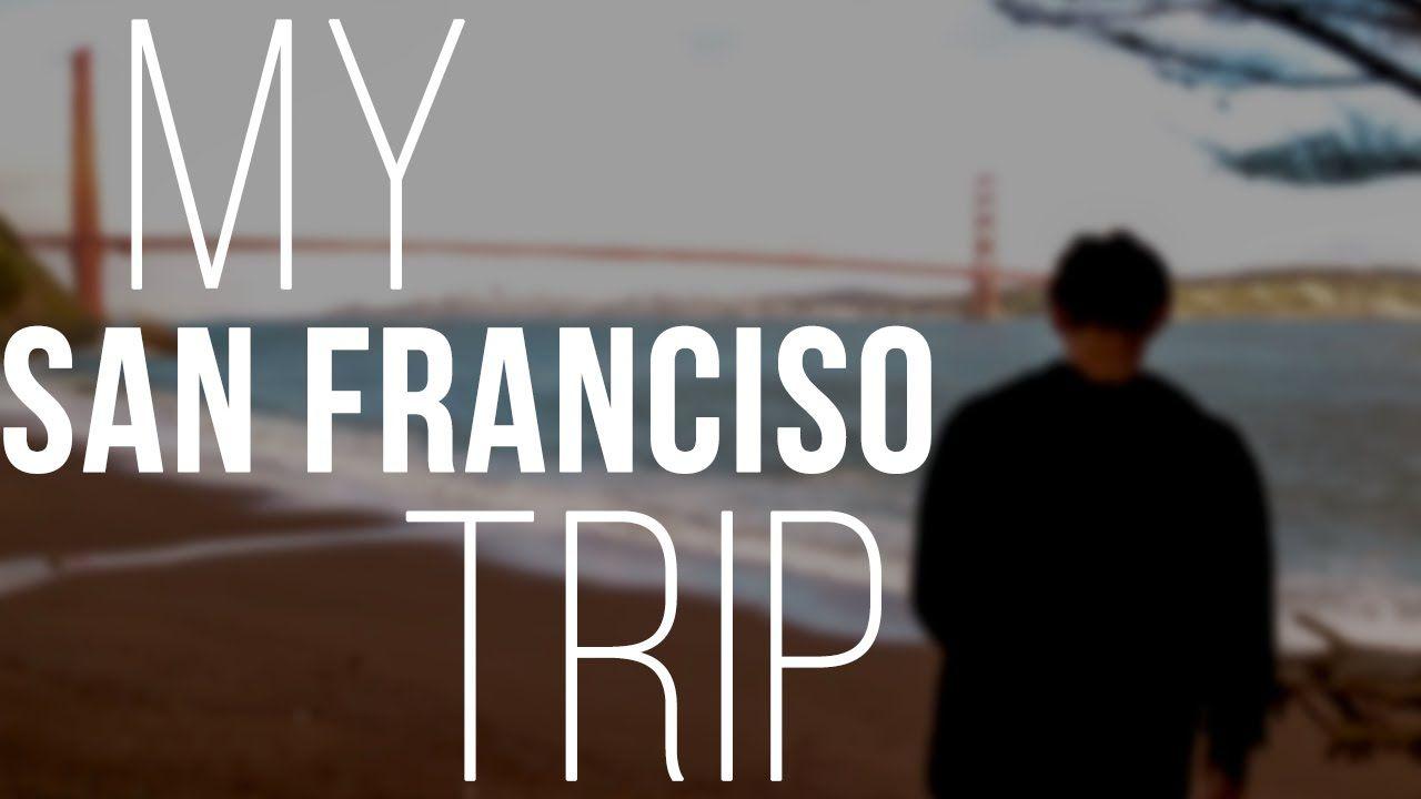 MY TRIP TO SAN FRANCISCO | Dylan Jordan