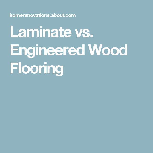 Laminate Vs Engineered Wood Flooring Engineered Wood