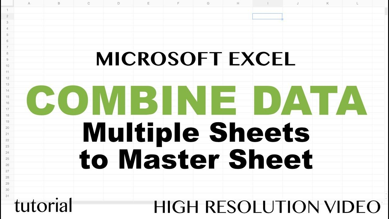 Excel Combine Data from Multiple Worksheets (Tabs) into