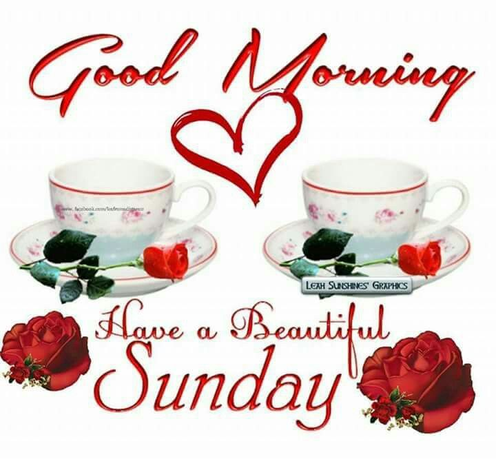 Good Morning Have A Beautiful Sunday Coffee Heart Roses Good Morning Happy Sunday Sunday Wishes