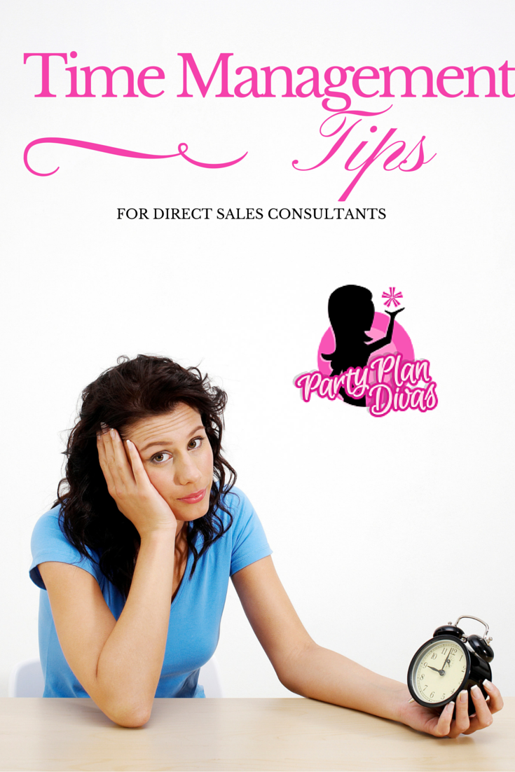 Time Management Tips For Direct Sales  Direct Sales Time