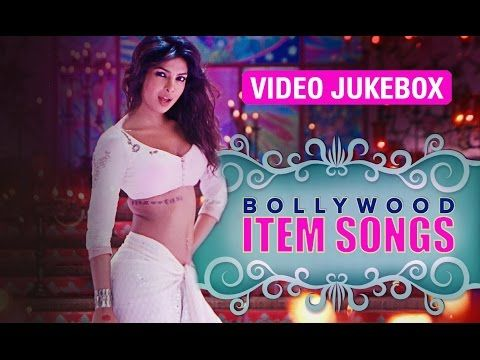 Best Bollywood Item Songs Download | musicworld in 2019