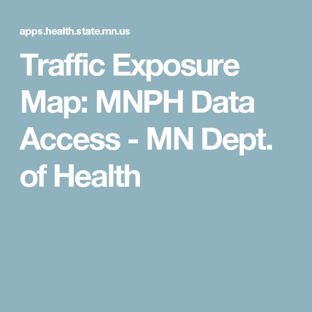 Traffic Exposure Map Mnph Data Access Mn Dept Of Health Maps