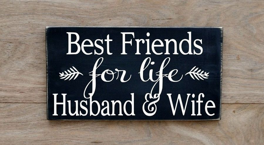 Best First Wedding Anniversary Gift For Wife: Rustic Wedding Sign Love Quotes Best Friends For Life