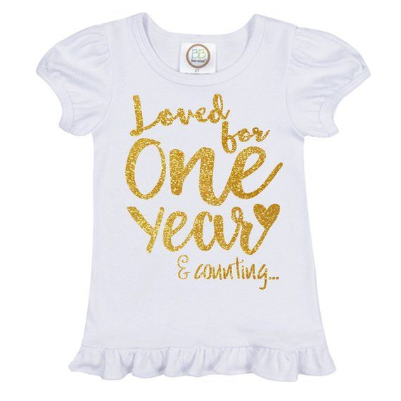 1st Birthday Turning One First Shirt Loved For Year