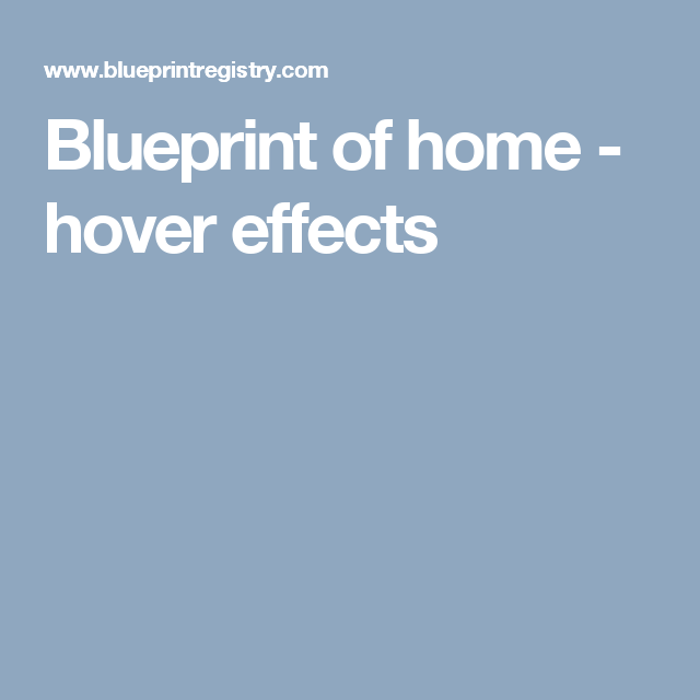 Blueprint of home hover effects 0714 pinterest add gifts from any retailer import existing registries create a honeymoon fund create a free blueprint wedding registry today malvernweather Gallery