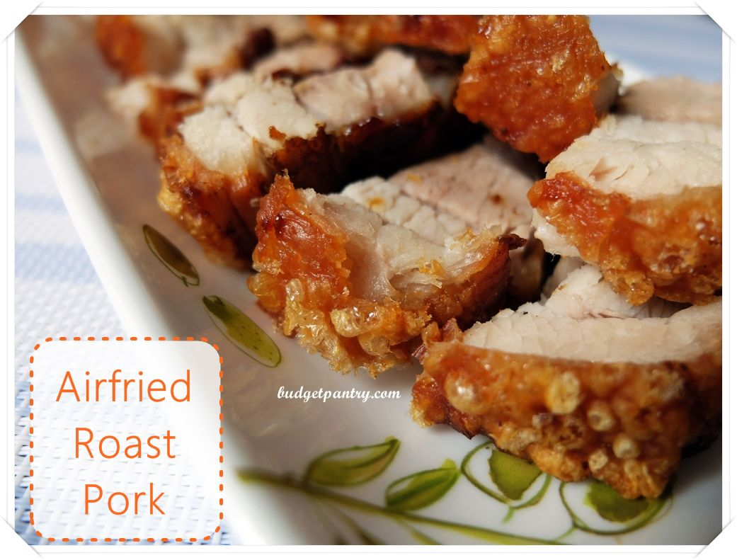 Airfried Roast Pork Belly Sio Bak Air fryer recipes pork